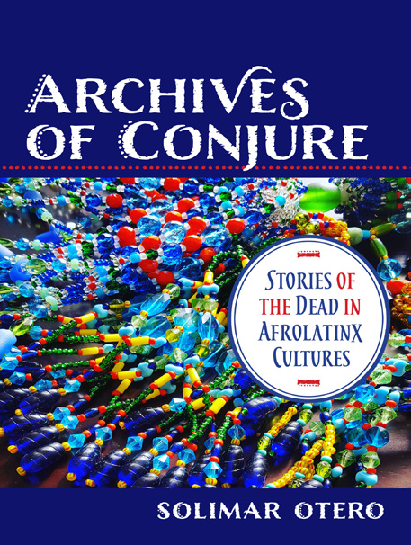 Book cover titled Archives of Conjure.