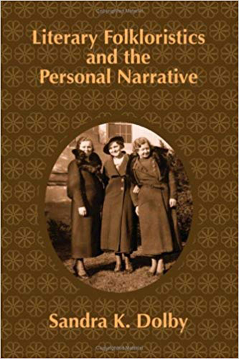 Literary Folkloristics and the Personal Narrative