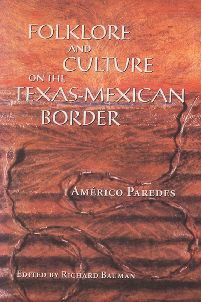 Folklore and Culture on the Texas-Mexican Border